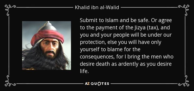 quote-submit-to-islam-and-be-safe-or-agree-to-the-payment-of-the-jizya-tax-and-you-and-your-khalid-ibn-al-walid-68-83-59.jpg